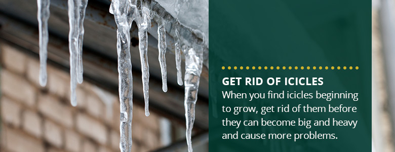 Get rid of icicles.